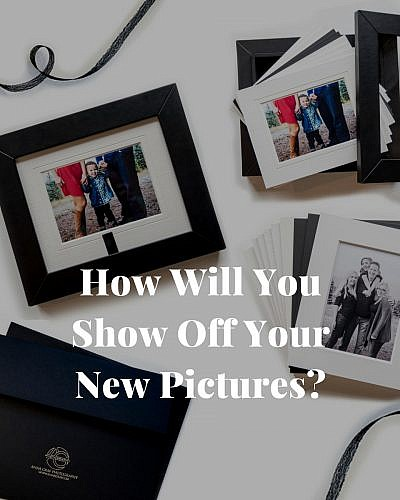 How Will You Show Off Your New Pictures?